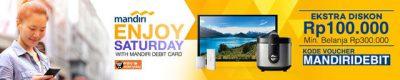 Diskon 100ribu Enjoy Saturday Mandiri Debit Card - Lazada