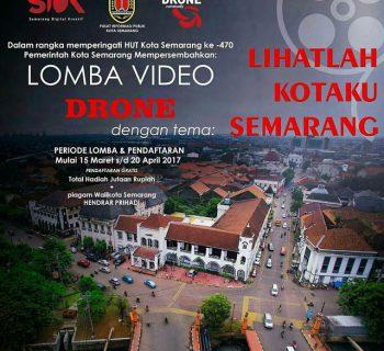 Lomba Video Drone HUT kota Semarang 470th