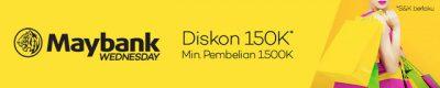 Dapat Diskon 150 ribu Maybank Wednesday - Lazada